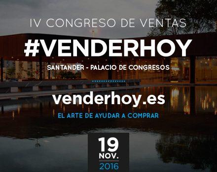 IV CONGRESO #VENDERHOY SANTANDER
